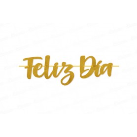 Letrero Escarchado Feliz Día Dorado